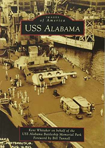 9781467110211-1467110213-USS Alabama (Images of America)
