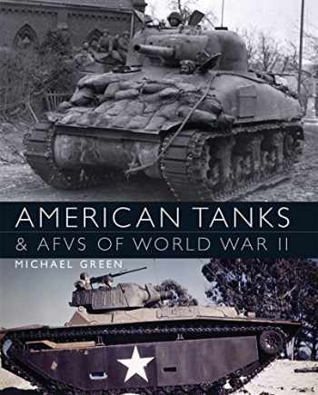 9781782009313-1782009310-American Tanks & AFVs of World War II (General Military)