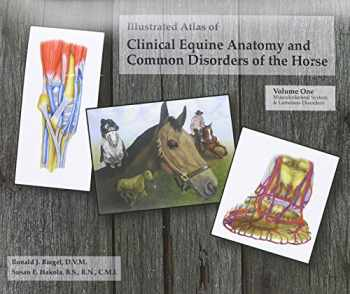 9780965446105-0965446107-Illustrated Atlas of Clinical Equine Anatomy and Common Disorders of the Horse (Vol 1)