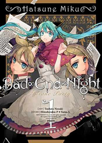 9781626924741-1626924740-Hatsune Miku: Bad End Night Vol. 1 (Hatsune Miku: Bad End Night, 1)