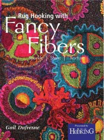 9781945550027-1945550023-Rug Hooking with Fancy Fibers