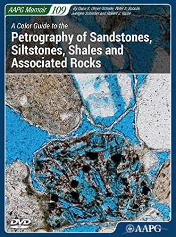 9780891813897-0891813896-A Color Guide to the Petrography of Sandstones (AAPG Memoir 109)