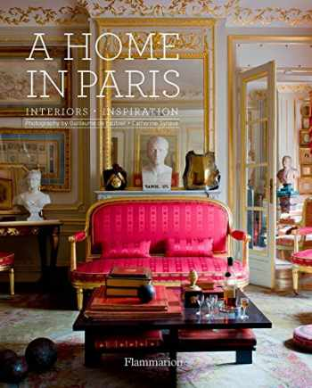 9782080203472-2080203479-A Home in Paris: Interiors, Inspiration