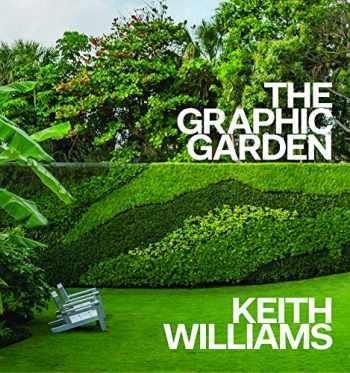 9781938461828-1938461827-The Graphic Garden