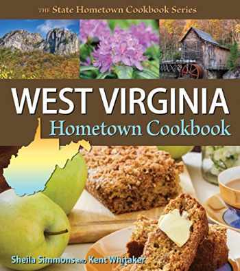9781934817209-1934817201-West Virginia Hometown Cookbook (State Hometown Cookbook)