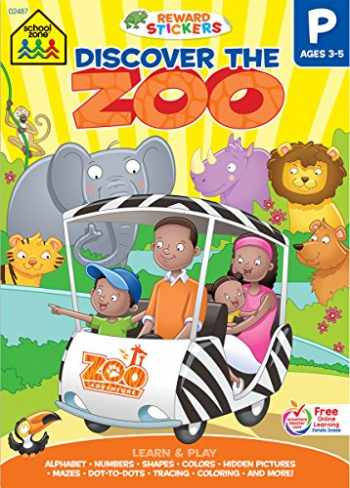 9781681471914-1681471914-School Zone - Discover the Zoo Preschool Learning Workbook - 240 Pages, Ages 3 to 5, Stickers, Alphabet, ABCs, and More (Easy-Tear Top Bound Pad) (Learning Tablets)