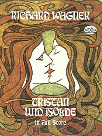 9780486229157-0486229157-Tristan und Isolde in Full Score (Dover Music Scores)