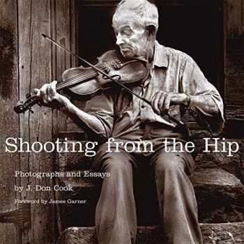 9780806141800-0806141808-Shooting from the Hip: Photographs and Essays