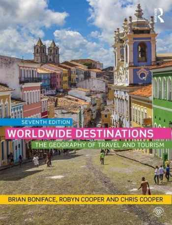 9781138901810-1138901814-Worldwide Destinations: The geography of travel and tourism