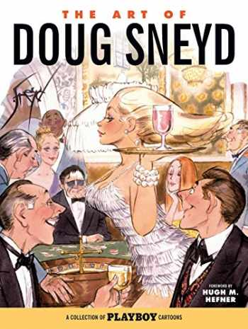 9781506700861-1506700861-The Art of Doug Sneyd: A Collection of Playboy Cartoons