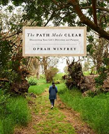 9781250307507-1250307503-The Path Made Clear: Discovering Your Life's Direction and Purpose