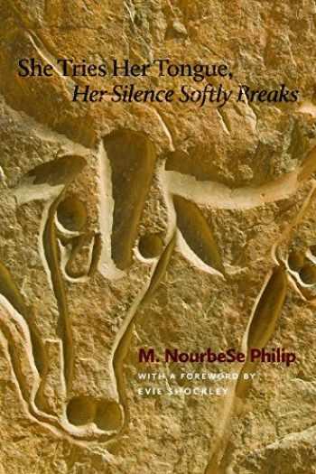 9780819575678-0819575674-She Tries Her Tongue, Her Silence Softly Breaks (Wesleyan Poetry Series)