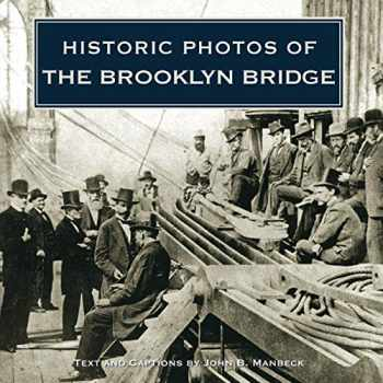 9781684420827-1684420822-Historic Photos of the Brooklyn Bridge