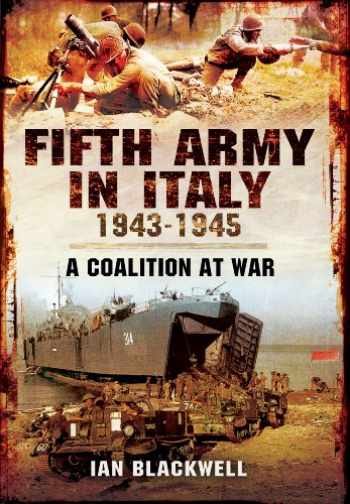 9781848844872-1848844875-Fifth Army in Italy 1943–1945: A Coalition at War