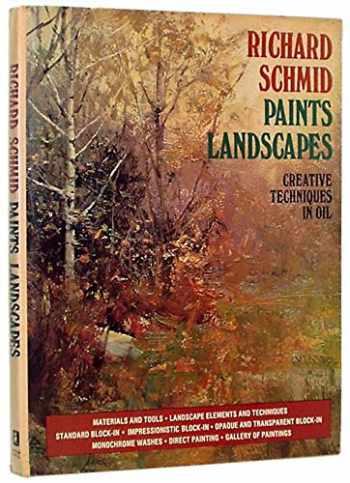 9780273009009-0273009001-Richard Schmid Paints Landscapes