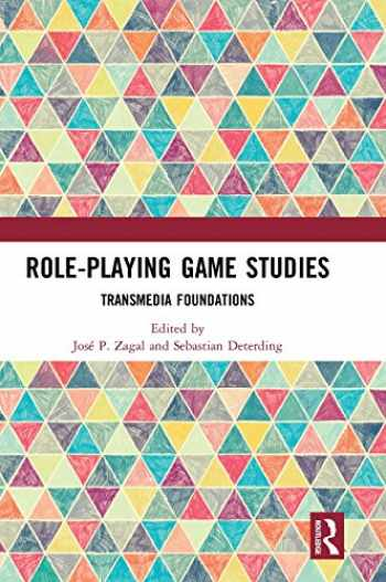 9781138638907-1138638900-Role-Playing Game Studies: Transmedia Foundations