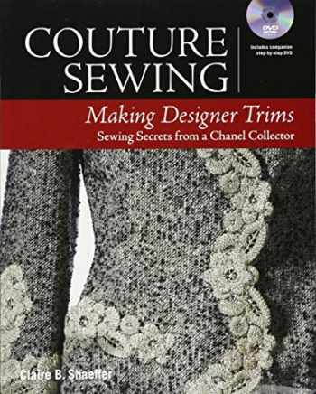 9781631866579-1631866575-Couture Sewing: Making Designer Trims