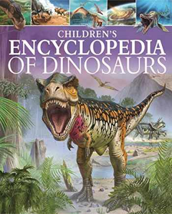 9781784284664-1784284661-Children's Encyclopedia of Dinosaurs (Arcturus Children's Reference Library)