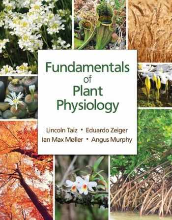 9781605357904-1605357901-Fundamentals of Plant Physiology