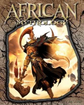 9781617147166-1617147168-African Mythology (World of Mythology)