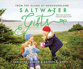 9781989417089-1989417086-Saltwater Gifts from the Island of Newfoundland: More than 25 fashion and home styles to knit