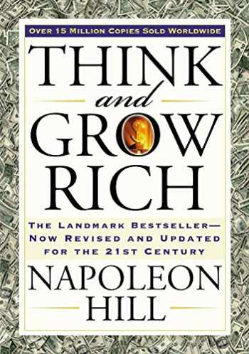 9781585424337-1585424331-Think and Grow Rich: The Landmark Bestseller Now Revised and Updated for the 21st Century (Think and Grow Rich Series)