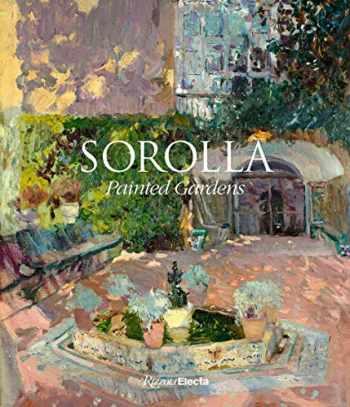9780847866489-0847866483-Sorolla: Painted Gardens (RIZZOLI ELECTA)