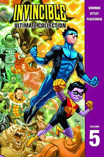 9781607061168-1607061163-Invincible: The Ultimate Collection Volume 5 (Invincible Ultimate Collection)