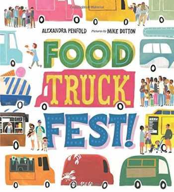 9780374303181-0374303185-Food Truck Fest!