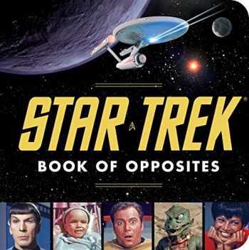 9781594745195-1594745196-Star Trek Book of Opposites