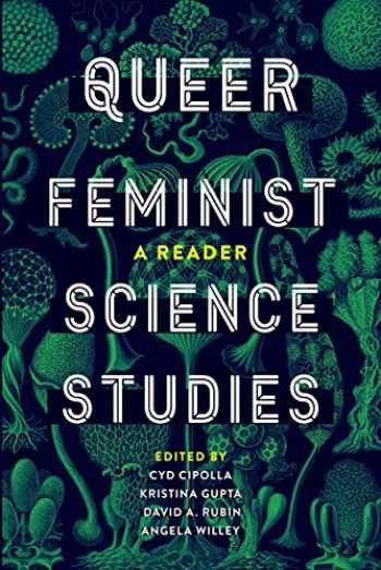 9780295742588-0295742585-Queer Feminist Science Studies: A Reader (Feminist Technosciences)