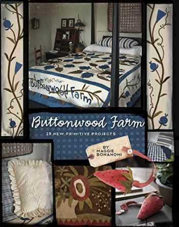 9781935362982-1935362984-Buttonwood Farm: 19 New Primitive Projects