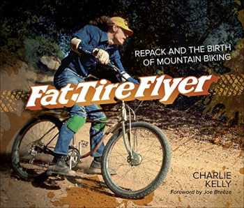9781937715168-1937715167-Fat Tire Flyer: Repack and the Birth of Mountain Biking