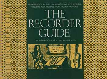 9780825600203-0825600200-The Recorder Guide: An Instruction Method for Soprano and Alto Recorder, Including Folk Melodies from Around the World